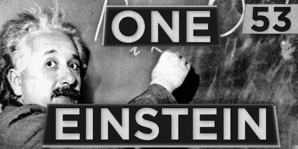 53 One Einstein